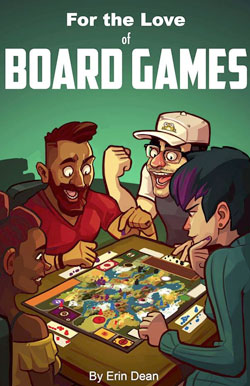 Erin Dean - For the Love of Board Games - Cecil Con Author Alley